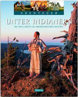 Unter Indianern – Bei den Lakota im amerikanischen Westen von Heeb,  Christian, Jeier,  Thomas