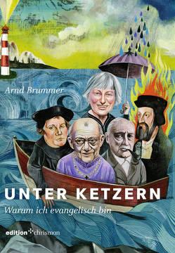 Unter Ketzern von Brummer,  Arnd