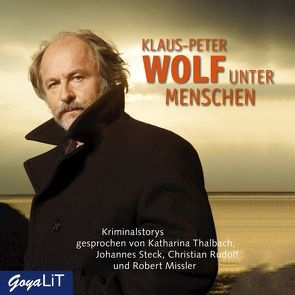 Unter Menschen von Missler,  Robert, Rudolf,  Christian, Steck,  Johannes, Thalbach,  Katharina, Wolf,  Klaus-Peter