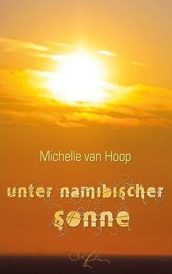 Unter namibischer Sonne von van Hoop,  Michelle