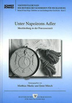 Unter Napoleons Adler von Manke,  Matthias, Münch,  Ernst
