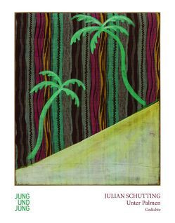 Unter Palmen von Schutting,  Julian