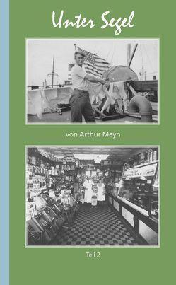 Unter Segel 2 von Meyn,  Arthur
