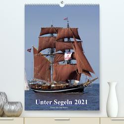Unter Segeln (Premium, hochwertiger DIN A2 Wandkalender 2021, Kunstdruck in Hochglanz) von Kantz,  Uwe