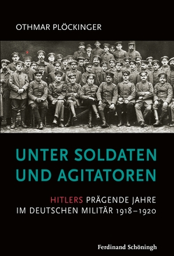 Unter Soldaten und Agitatoren von Plöckinger,  Othmar