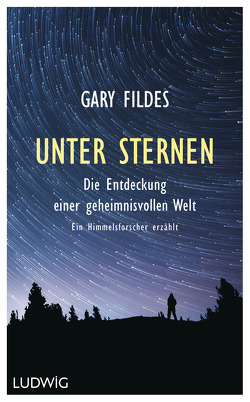 Unter Sternen von Bauer,  Martin, Fildes,  Gary