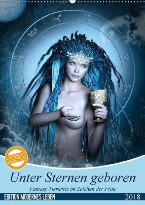 Unter Sternen geboren – Fantasy Tierkreis im Zeichen der Frau (Wandkalender 2018 DIN A2 hoch) von Glodde,  Britta