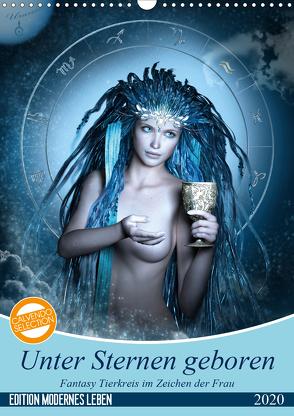 Unter Sternen geboren – Fantasy Tierkreis im Zeichen der Frau (Wandkalender 2020 DIN A3 hoch) von Glodde,  Britta