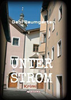 UNTER STROM von Paumgarten,  Gabi