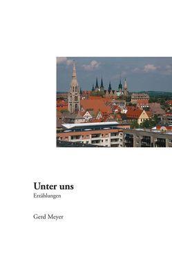 Unter uns von Meyer,  Gerd