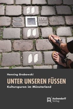 Unter unseren Füßen von Grabowski,  Henning