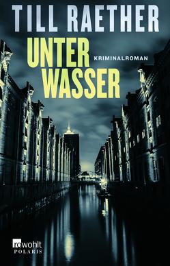 Unter Wasser von Raether,  Till