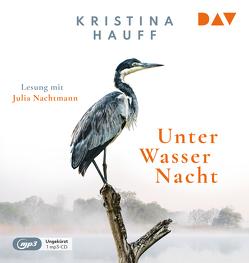 Unter Wasser Nacht von Hauff,  Kristina, Nachtmann,  Julia