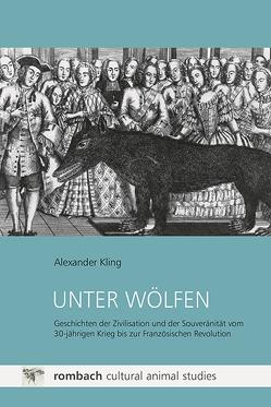 Unter Wölfen von Kling,  Alexander