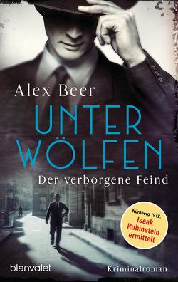 Unter Wölfen – Der verborgene Feind von Beer,  Alex