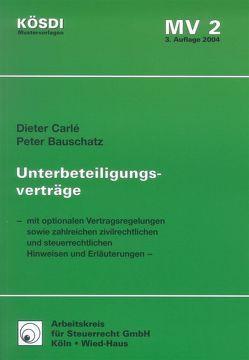 Unterbeteiligungsverträge von Bauschatz,  Peter, Carlé,  Dieter