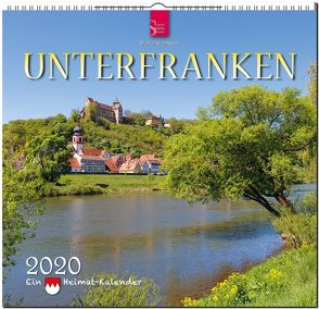Unterfranken – Ein Heimat-Kalender von Siepmann,  Martin
