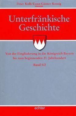 Unterfränkische Geschichte von Kolb,  Peter, Krenig,  Ernst G