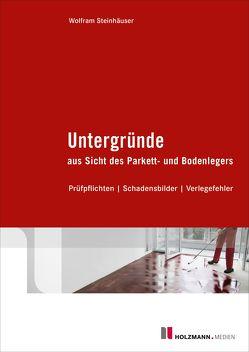 """E-Book """"Untergründe aus Sicht des Parkett- und Bodenlegers"""" von Steinhäuser,  Wolfram"""