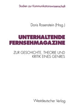 Unterhaltende Fernsehmagazine von Rosenstein,  Doris