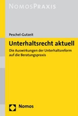 Unterhaltsrecht aktuell von Peschel-Gutzeit,  Lore Maria