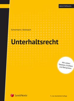 Unterhaltsrecht von Kolmasch,  Wolfgang, Schwimann,  Michael