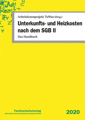 Unterkunfts- und Heizkosten nach dem SGB II von Geiger,  Udo