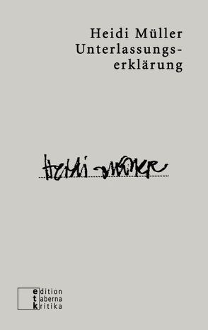 Unterlassungserklärung von Müller,  Heidi