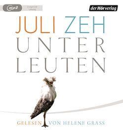 Unterleuten von Grass,  Helene, Zeh,  Juli