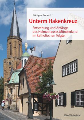 Unterm Hakenkreuz von Robert,  Rüdiger