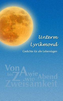 Unterm Lyrikmond von Kraus,  Hans-Peter
