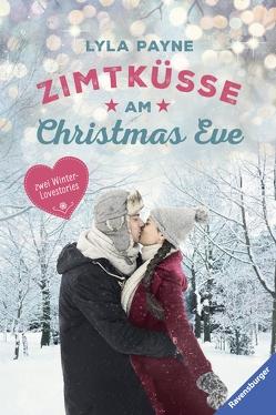 Unterm Mistelzweig mit Mr Right/Zimtküsse am Christmas Eve von Payne,  Lyla, Segerer,  Katrin