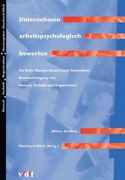 Unternehmen arbeitspsychologisch bewerten von Strohm,  Oliver, Ulrich,  Eberhard
