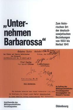 """""""Unternehmen Barbarossa"""" von Foerster,  Roland G."""
