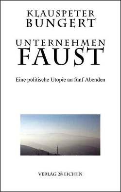 Unternehmen Faust von Bungert,  Klauspeter