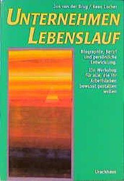 Unternehmen Lebenslauf von Brug,  Jos van der, Locher,  Kees, Müller-Haas,  Marlene