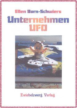 Unternehmen UFO von Born-Schwiers,  Ellen, Laufenburg,  Heike