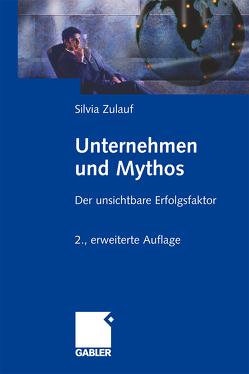 Unternehmen und Mythos von Zulauf,  Silvia