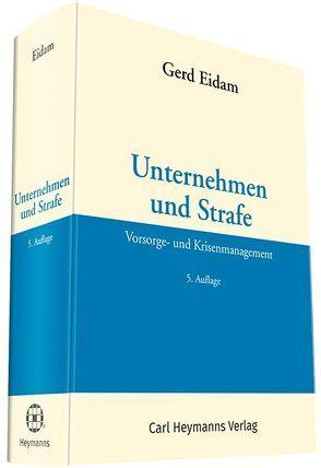 Unternehmen und Strafe von Eidam,  Gerd