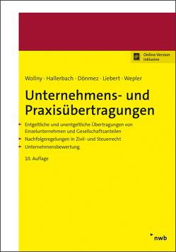 Unternehmens- und Praxisübertragungen von Bisle,  Michael, Dönmez,  Hülya, Hallerbach,  Dorothee, Liebert,  Melanie, Wepler,  Axel, Wollny,  Paul