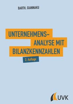 Unternehmensanalyse mit Bilanzkennzahlen von Barth,  Thomas, Giannaku,  Andreas