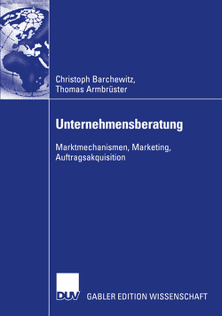 Unternehmensberatung von Armbrüster,  Thomas, Barchewitz,  Christoph