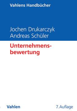 Unternehmensbewertung von Drukarczyk,  Jochen, Schüler,  Andreas
