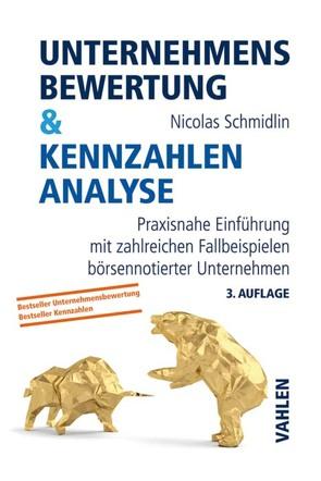 Unternehmensbewertung & Kennzahlenanalyse von Schmidlin,  Nicolas
