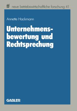 Unternehmensbewertung und Rechtsprechung von Annette,  Hackmann