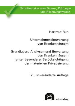 Unternehmensbewertung von Krankenhäusern von Ruh,  Hartmut