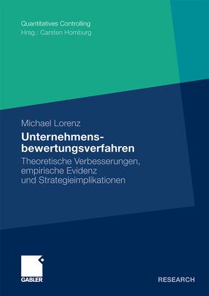 Unternehmensbewertungsverfahren von Homburg,  Prof. Dr. Carsten, Lorenz,  Michael