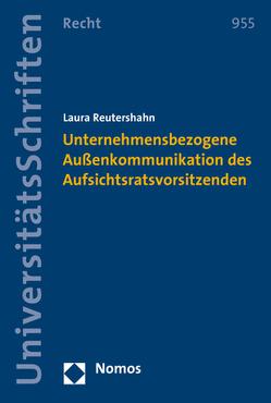 Unternehmensbezogene Außenkommunikation des Aufsichtsratsvorsitzenden von Reutershahn,  Laura
