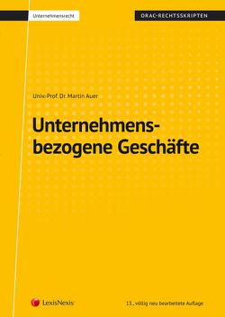 Unternehmensbezogene Geschäfte (Skriptum) von Auer,  Martin