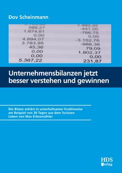 Unternehmensbilanzen jetzt besser verstehen und gewinnen von Scheinmann,  Dov